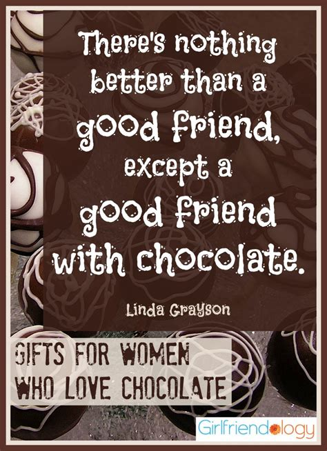 Quotes About Friendship And Chocolate