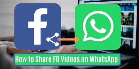 How to Share Facebook Video on WhatsApp - with Pictures